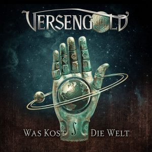 """Cover vom Versengold-Album """"Was kost die Welt"""""""